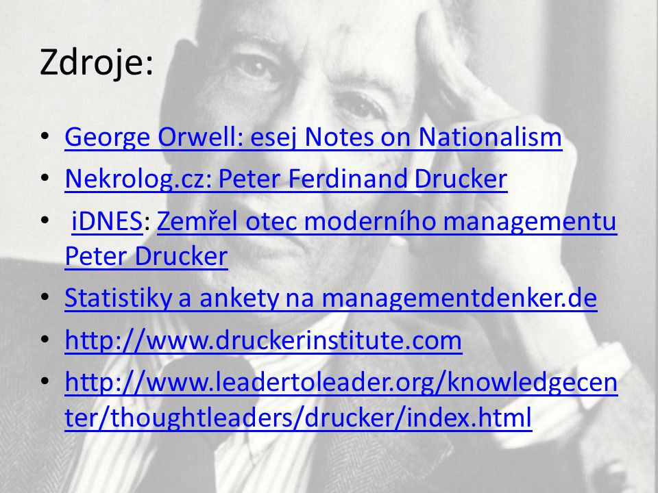Zdroje: George Orwell: esej Notes on Nationalism