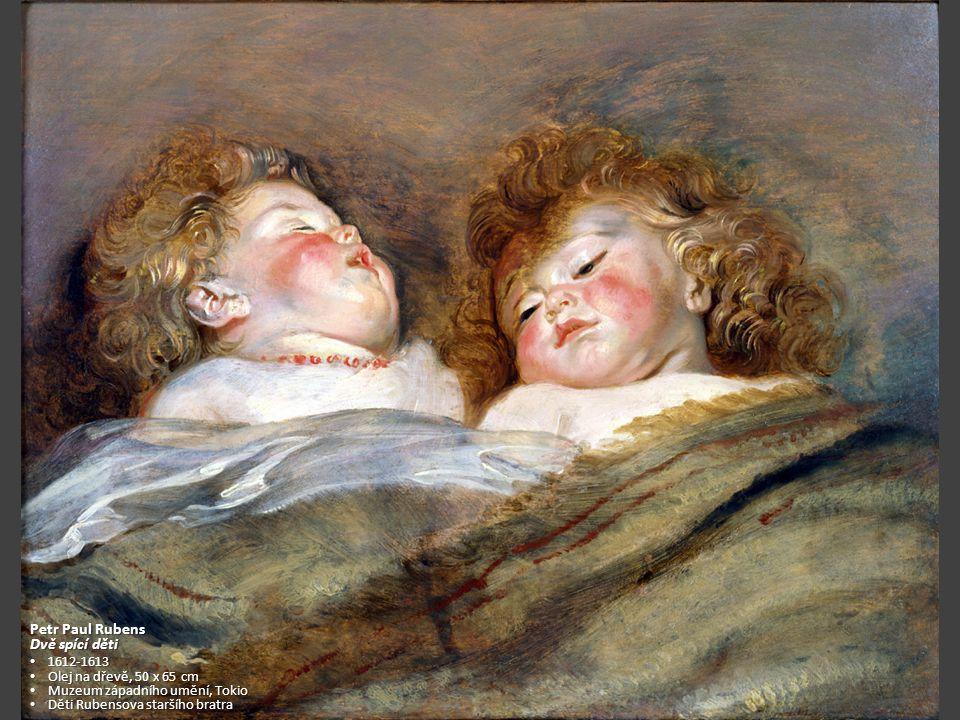 Petr Paul Rubens Dvě spící děti 1612-1613 Olej na dřevě, 50 x 65 cm