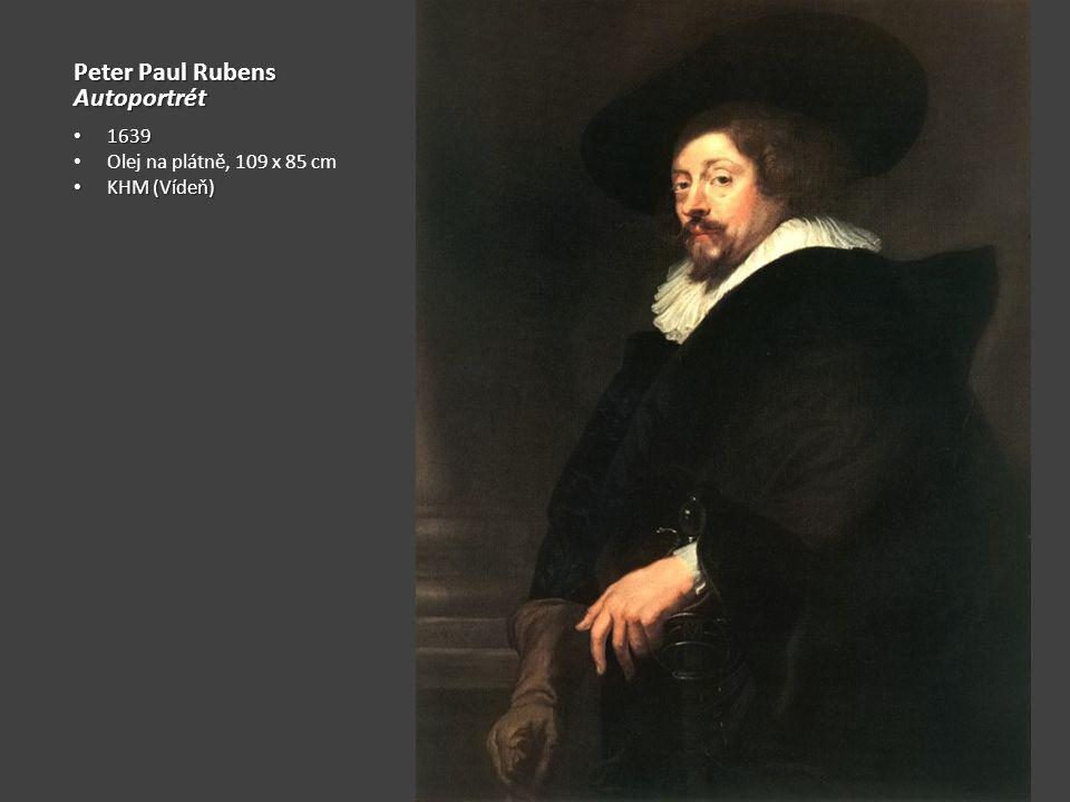 Peter Paul Rubens Autoportrét 1639 Olej na plátně, 109 x 85 cm