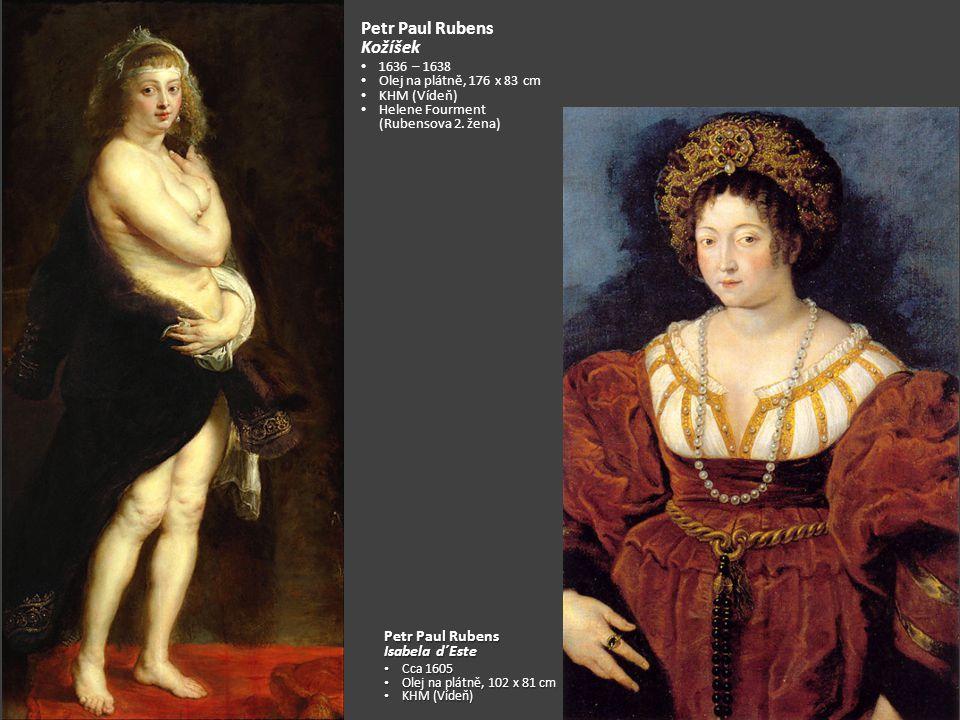 Petr Paul Rubens Kožíšek Petr Paul Rubens Isabela d´Este 1636 – 1638