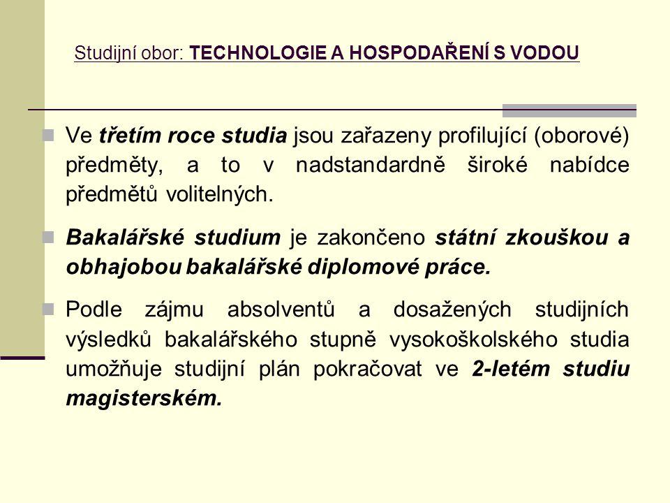 Studijní obor: TECHNOLOGIE A HOSPODAŘENÍ S VODOU