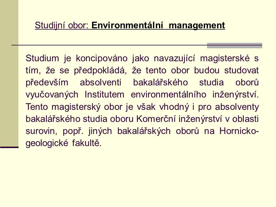 Studijní obor: Environmentální management