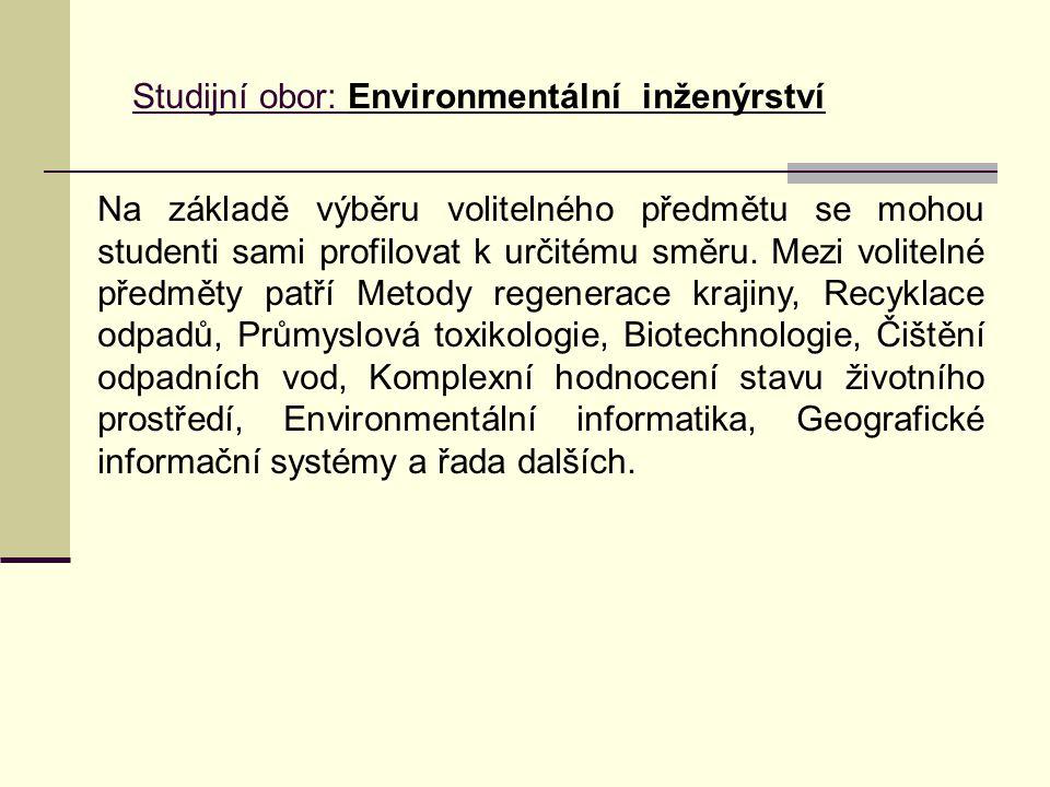 Studijní obor: Environmentální inženýrství