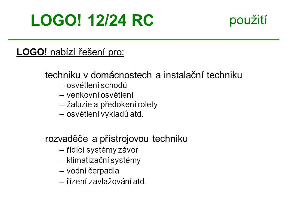 LOGO! 12/24 RC použití LOGO! nabízí řešení pro: