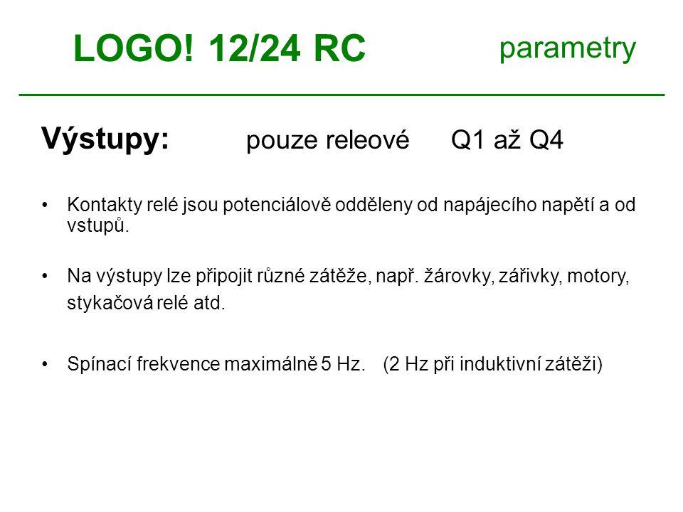 LOGO! 12/24 RC parametry Výstupy: pouze releové Q1 až Q4