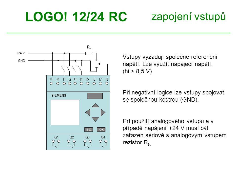 LOGO! 12/24 RC zapojení vstupů Vstupy vyžadují společné referenční