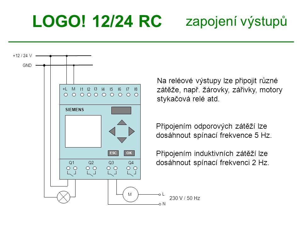 LOGO! 12/24 RC zapojení výstupů Na reléové výstupy lze připojit různé