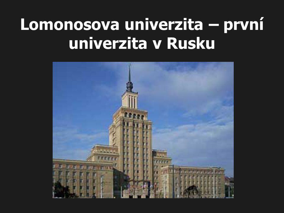 Lomonosova univerzita – první univerzita v Rusku