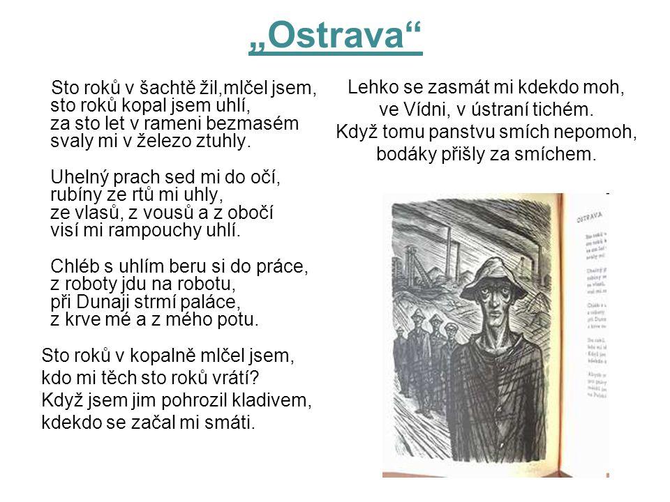 """Ostrava Lehko se zasmát mi kdekdo moh,"