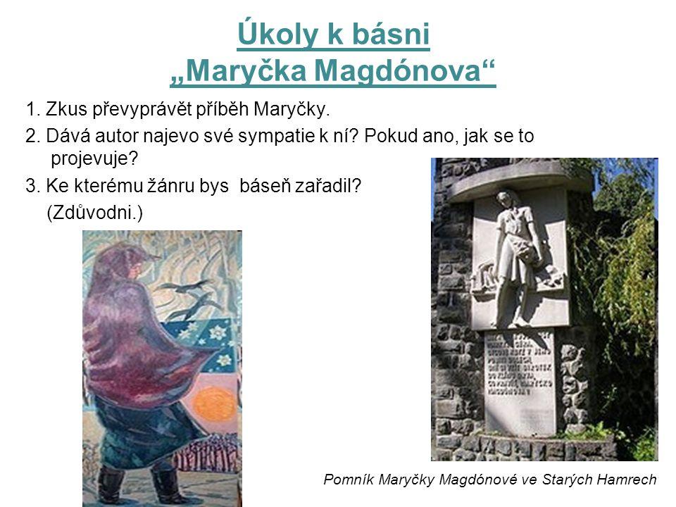 """Úkoly k básni """"Maryčka Magdónova"""