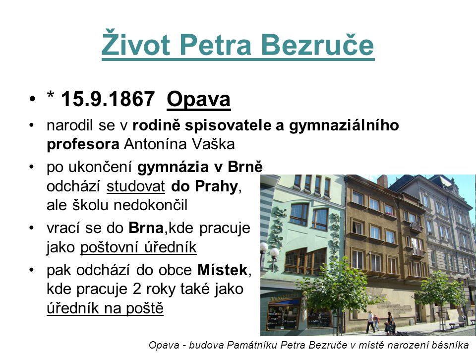 Opava - budova Památníku Petra Bezruče v místě narození básníka
