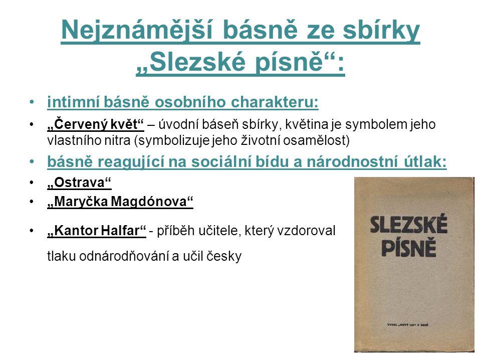 """Nejznámější básně ze sbírky """"Slezské písně :"""