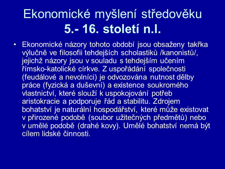 Ekonomické myšlení středověku 5.- 16. století n.l.