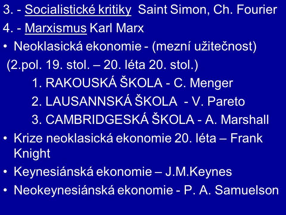 3. - Socialistické kritiky Saint Simon, Ch. Fourier