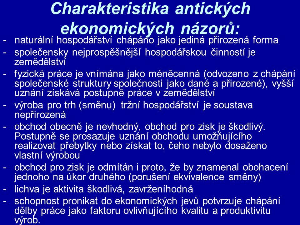Charakteristika antických ekonomických názorů: