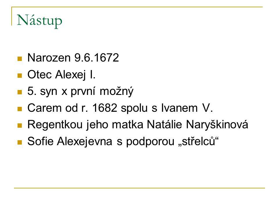 Nástup Narozen 9.6.1672 Otec Alexej I. 5. syn x první možný