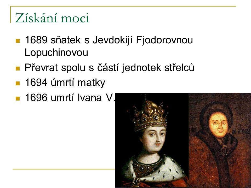 Získání moci 1689 sňatek s Jevdokijí Fjodorovnou Lopuchinovou