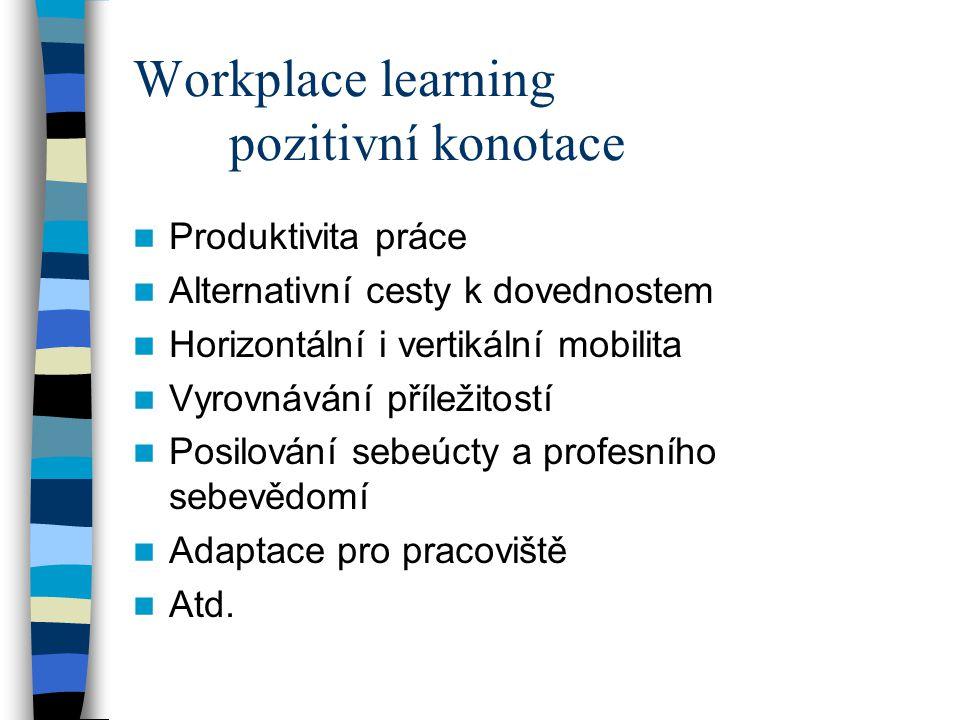 Workplace learning pozitivní konotace