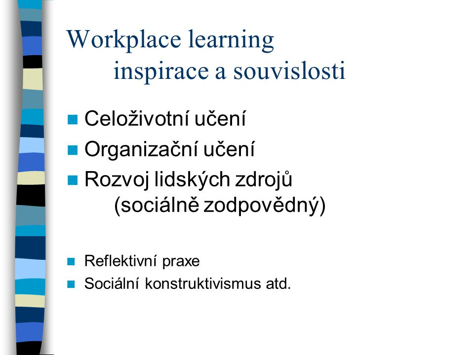 Workplace learning inspirace a souvislosti