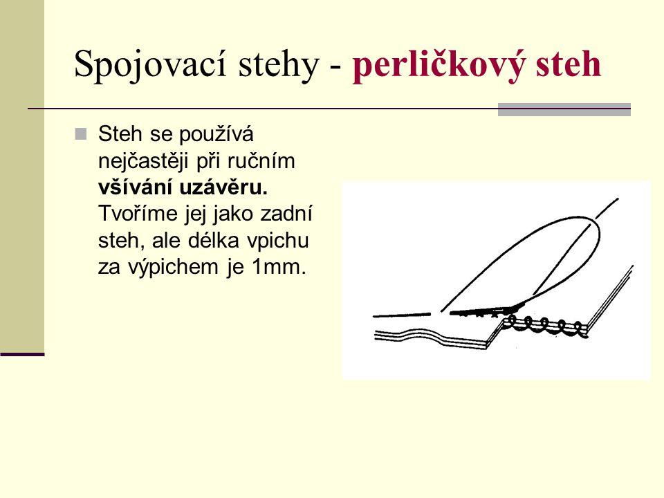 Spojovací stehy - perličkový steh
