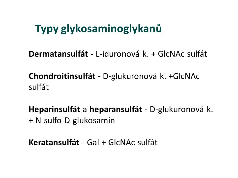 Typy glykosaminoglykanů