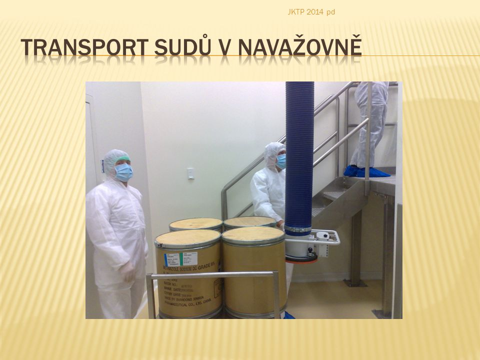 Transport sudů v navažovně