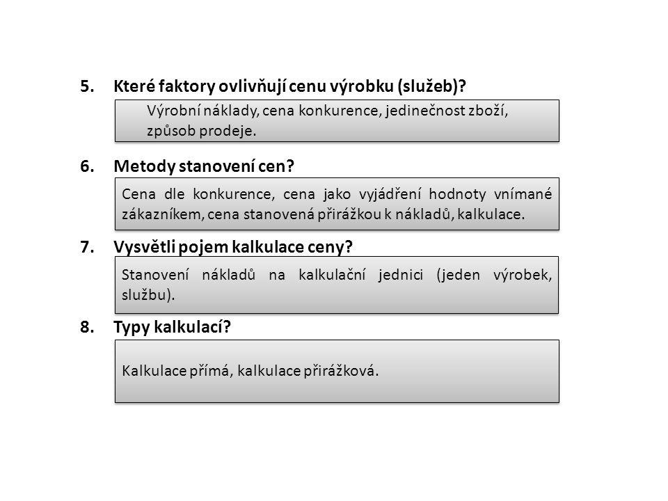 Které faktory ovlivňují cenu výrobku (služeb)