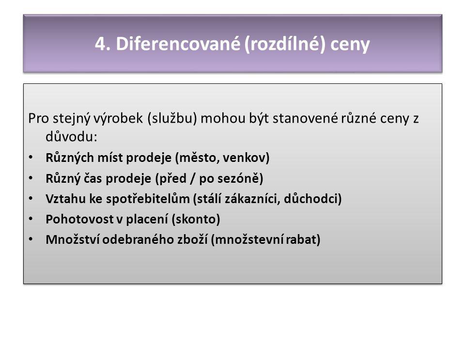 4. Diferencované (rozdílné) ceny