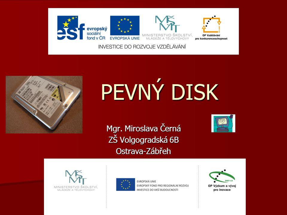 Mgr. Miroslava Černá ZŠ Volgogradská 6B Ostrava-Zábřeh