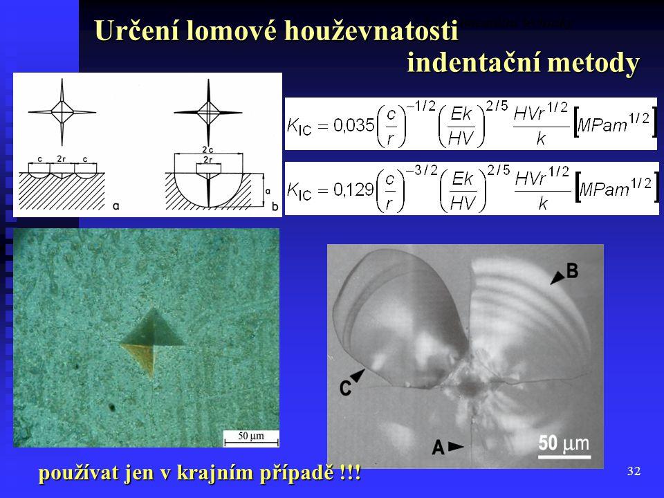 Určení lomové houževnatosti indentační metody