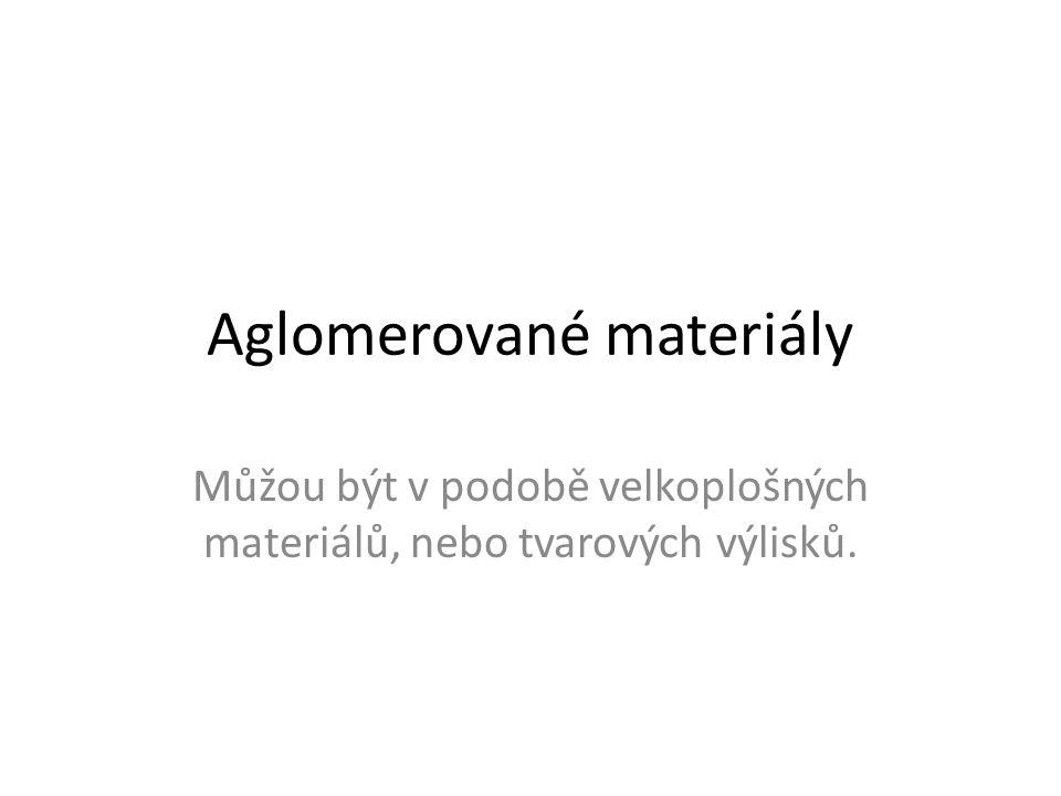 Aglomerované materiály