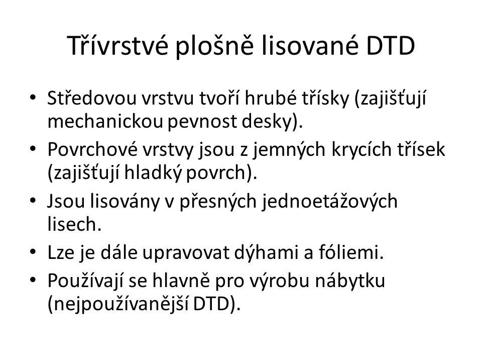 Třívrstvé plošně lisované DTD