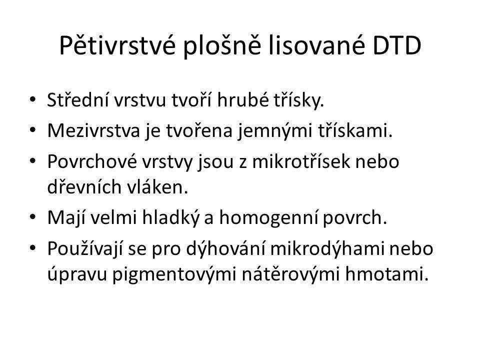 Pětivrstvé plošně lisované DTD