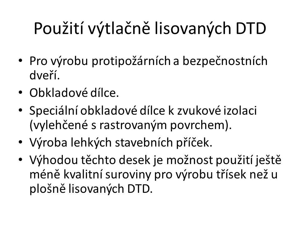 Použití výtlačně lisovaných DTD