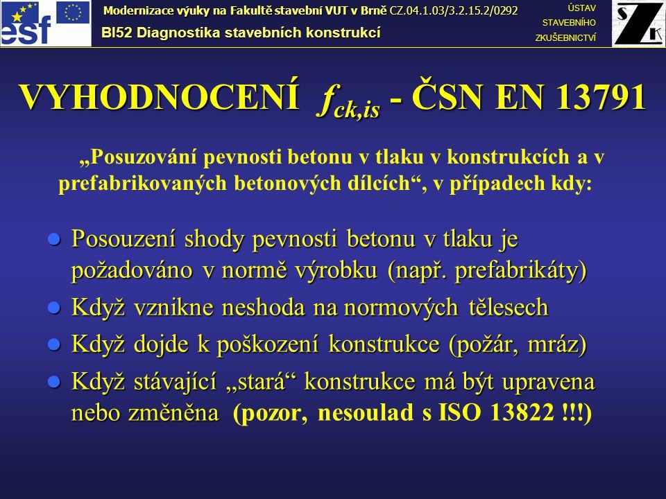 VYHODNOCENÍ fck,is - ČSN EN 13791