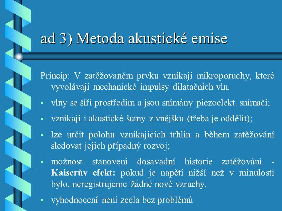 ad 3) Metoda akustické emise