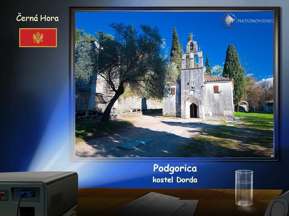 Černá Hora Podgorica kostel Dorda