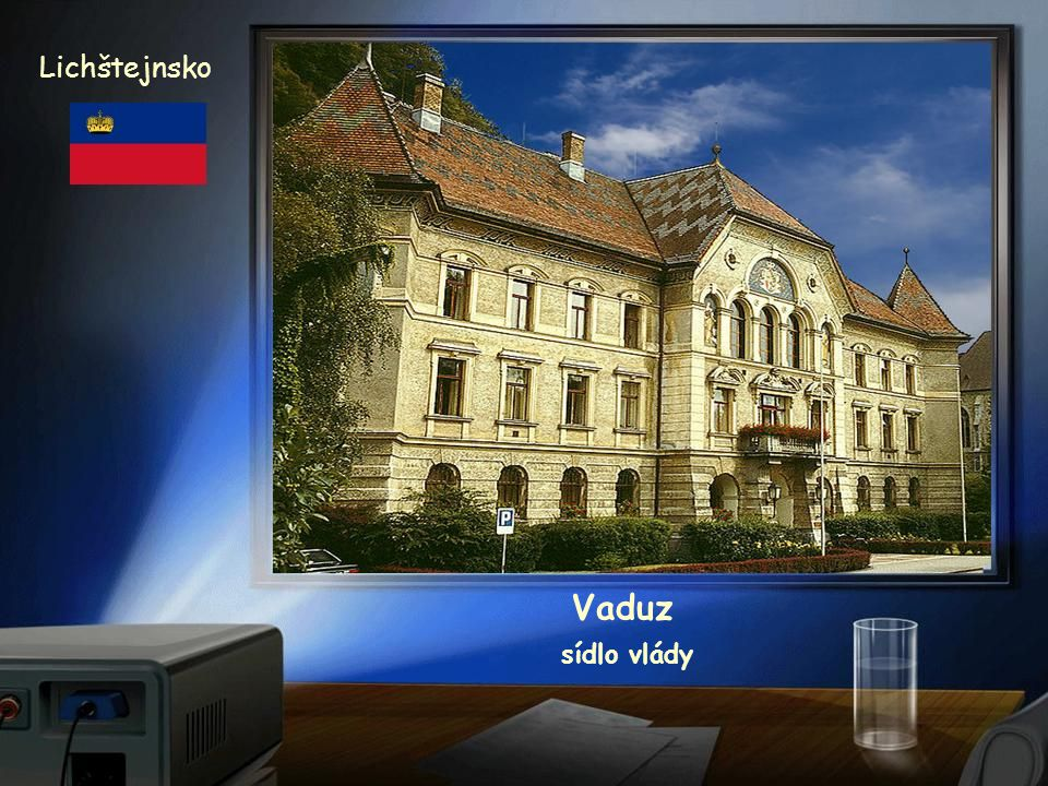 Lichštejnsko Vaduz sídlo vlády