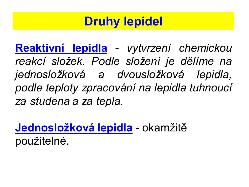 Druhy lepidel