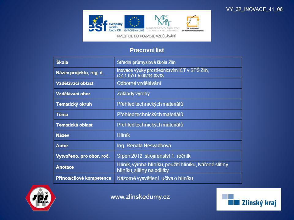 www.zlinskedumy.cz Pracovní list VY_32_INOVACE_41_06