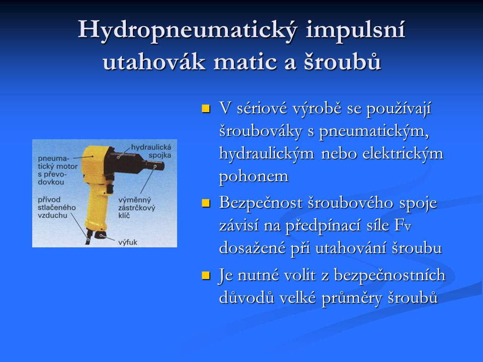Hydropneumatický impulsní utahovák matic a šroubů
