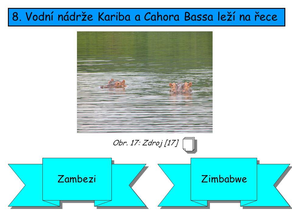 8. Vodní nádrže Kariba a Cahora Bassa leží na řece