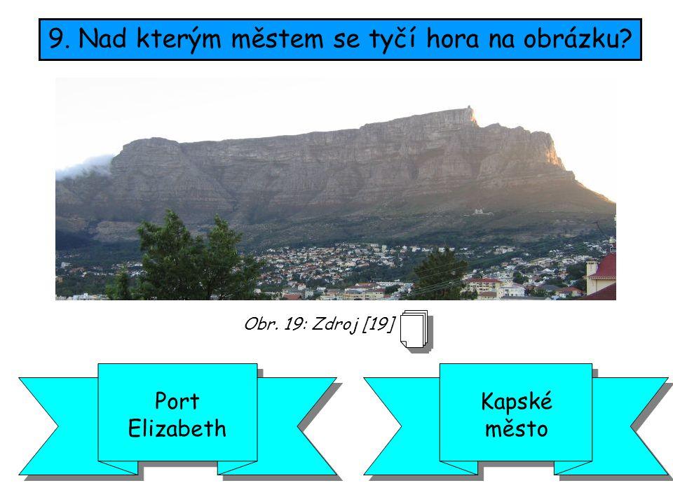 9. Nad kterým městem se tyčí hora na obrázku