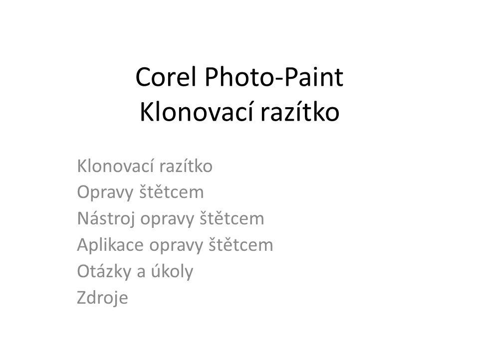 Corel Photo-Paint Klonovací razítko