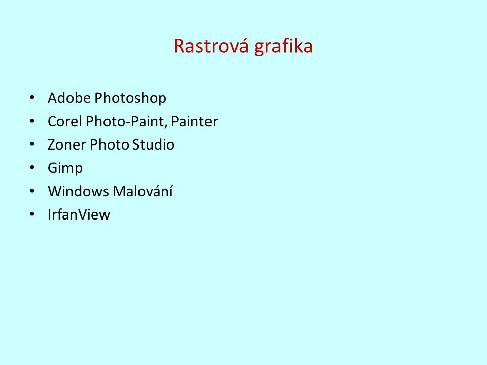 Rastrová grafika Adobe Photoshop Corel Photo-Paint, Painter