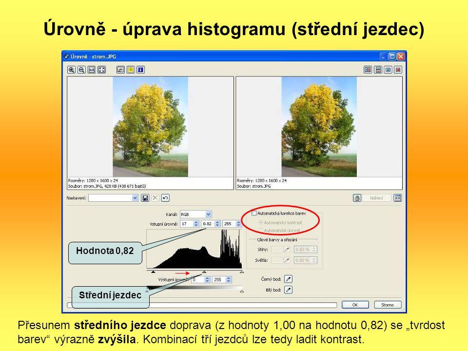 Úrovně - úprava histogramu (střední jezdec)