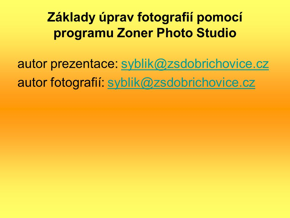 Základy úprav fotografií pomocí programu Zoner Photo Studio