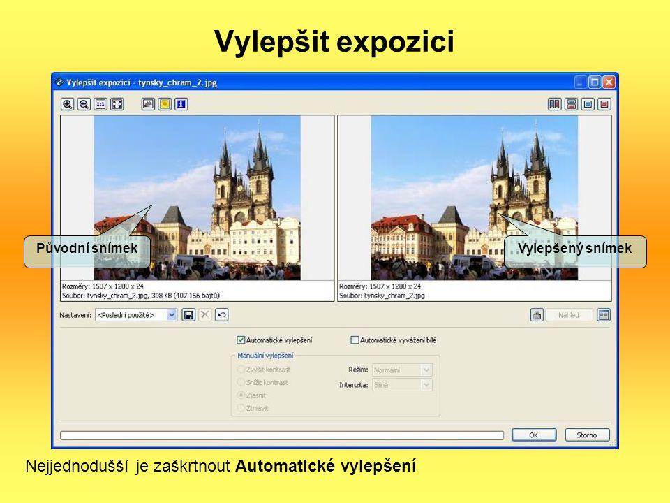 Vylepšit expozici Nejjednodušší je zaškrtnout Automatické vylepšení
