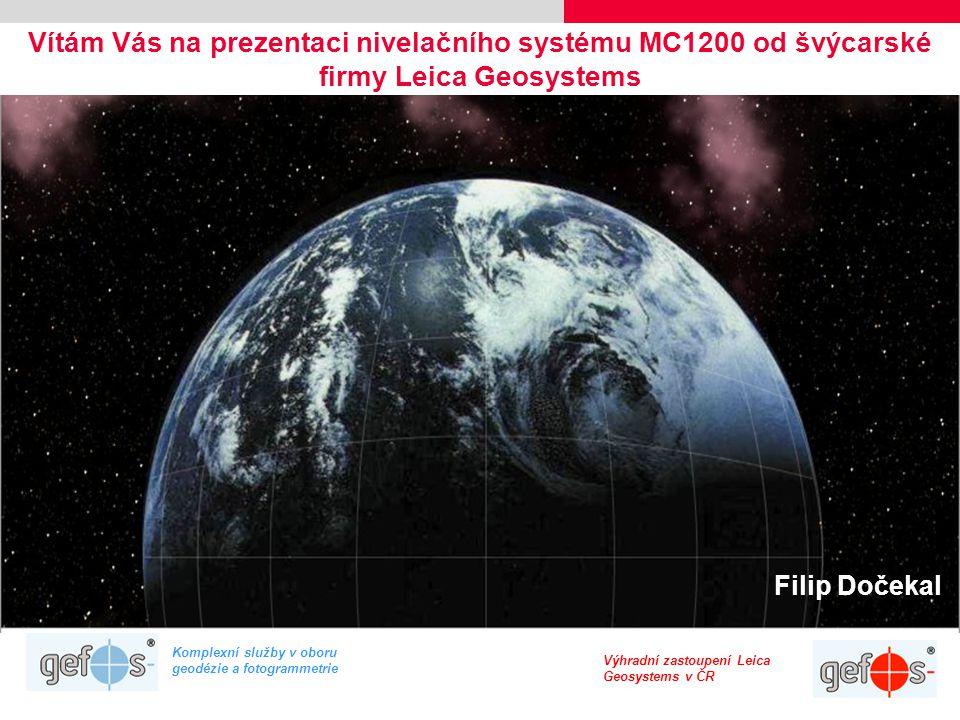 Vítám Vás na prezentaci nivelačního systému MC1200 od švýcarské firmy Leica Geosystems