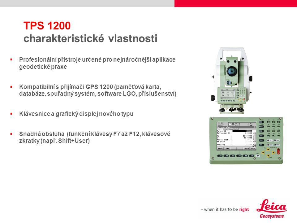 TPS 1200 charakteristické vlastnosti